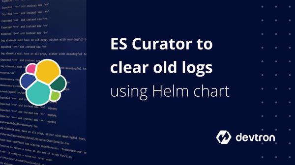 Elastic Search Curator to clear old logs/indices using Helm Chart