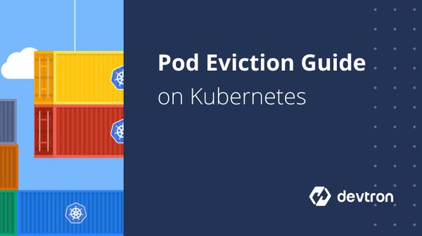 Ultimate Guide Of Pod Eviction On Kubernetes