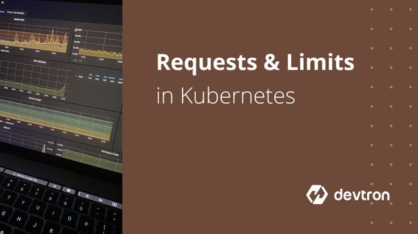 Configuring Requests and Limits in Kubernetes Deployments